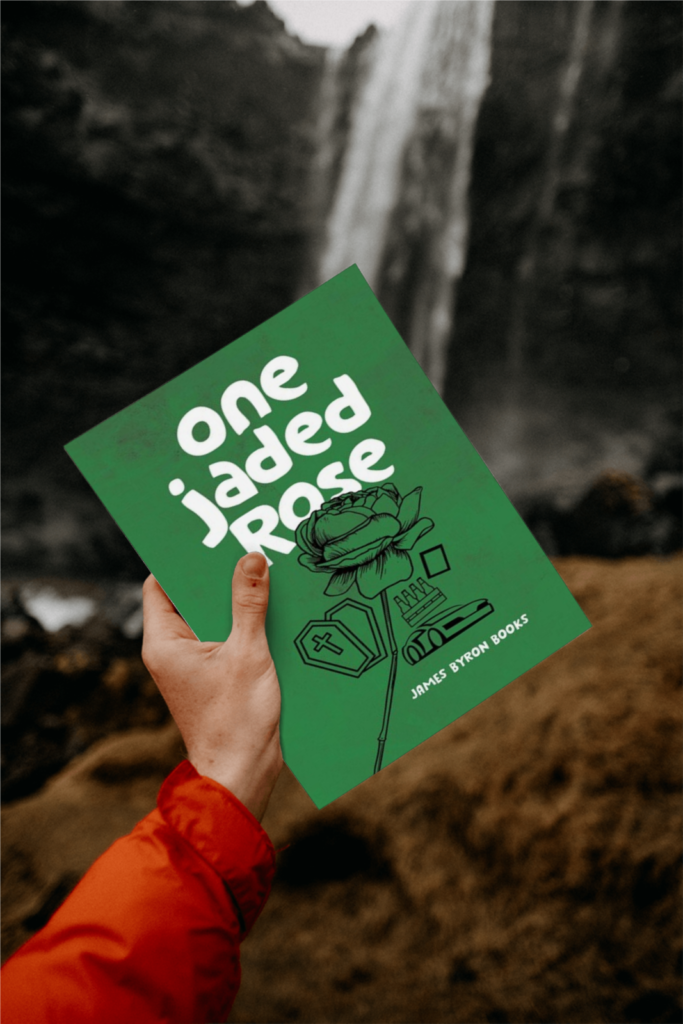 One jaded Rose by James Byron Books
